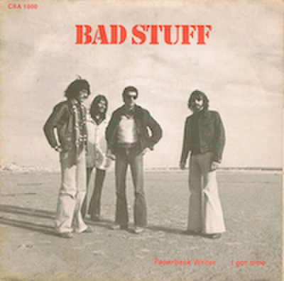 BAD STUFF / PAPERBACK WRITER