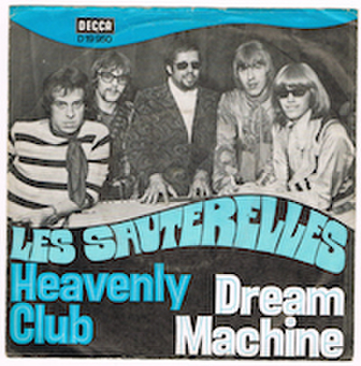 LES SAUTERELLES / DREAM MACHINE