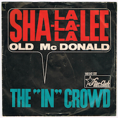"THE ""IN"" CROWD / SHA-LA-LA-LA-LEE"