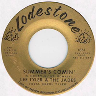 LEE TYLER & THE JADES / SUMMER'S COMIN'