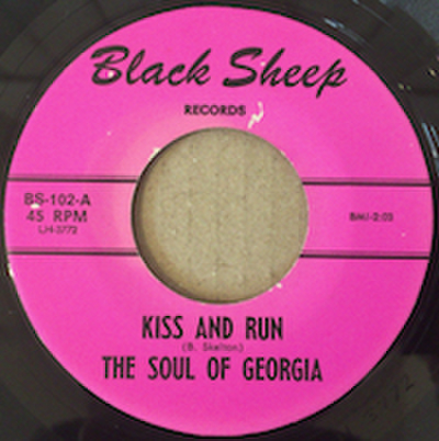 THE SOUL OF GEORGIA / KISS AND RUN