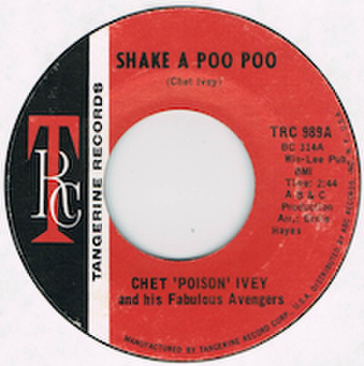 CHET POISON IVEY / SHAKE A POO POO