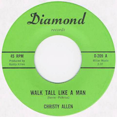 CHRISTY ALLEN / WALK TALL LIKE A MAN