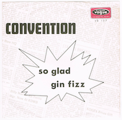 CONVENTION / GIN FIZZ