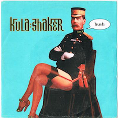 KULA SHAKER / HUSH