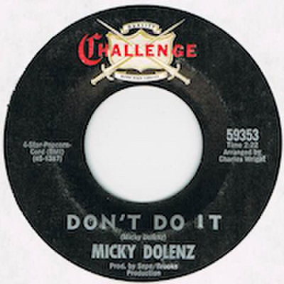 MICKY DOLENZ / DON'T DO IT
