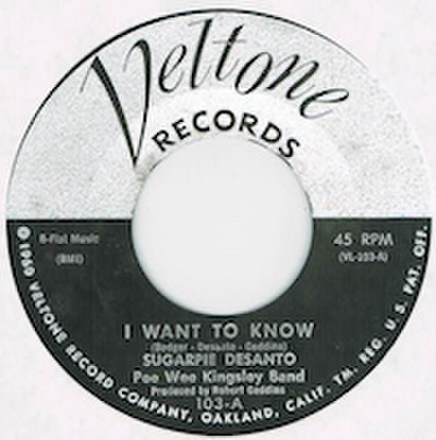 SUGARPIE DESANTO / I WANT TO KNOW