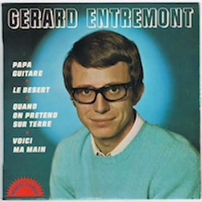 GERARD ENTREMONT / PAPA GUITARE