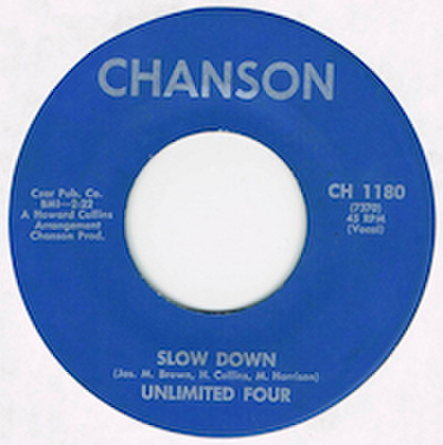 UNLIMITED FOUR / SLOW DOWN