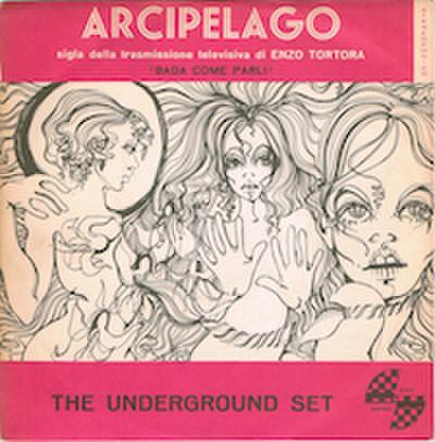 UNDERGROUND SET / ARCIPELAGO