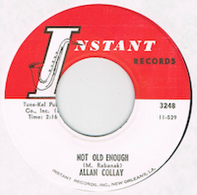 ALLAN COLLAY / NOT OLD ENOUGH