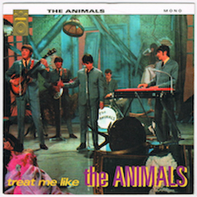 THE ANIMALS / TREAT ME LIKE THE ANIMALS