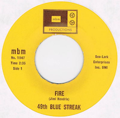 49TH BLUE STREAK / FIRE