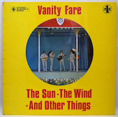 VANITY FARE / THE SUN THE WIND AND OTHER THINGS