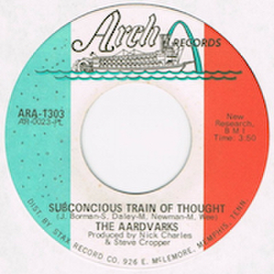 AARDVARKS / SUBCONCIOUS TRAIN OF THOUGHT