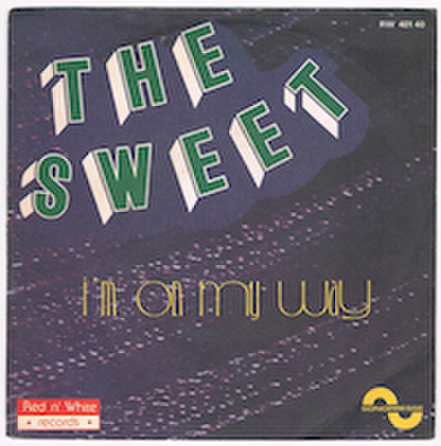 THE SWEET/ I'M ON MY WAY