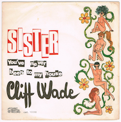 CLIFF WADE / SISTER