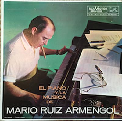 MARIO RUIZ ARMENGOL / EL PIANO Y LA MUSICA DE