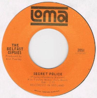 THE BELFAST GIPSIES / SECRET POLICE