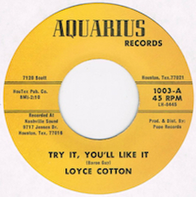 LOYCE COTTON / TRY IT, YOU'LL LIKE IT