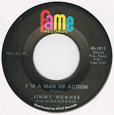 JIMMY HUGHES / I'M A MAN OF ACTION