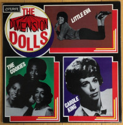 LITTLE EVA, THE COOKIES, CAROLE KING / THE DIMENSION DOLLS