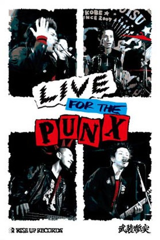 武装衝突DVD「LIVE FOR THE PUNX 」