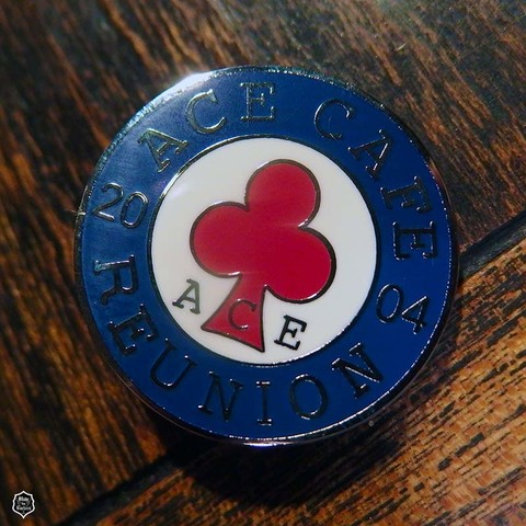 Ace Cafe Reunion 2004 Badge