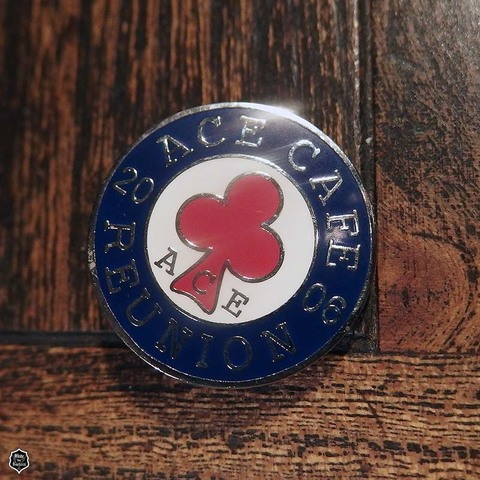 Ace Cafe Reunion 2006 Badge