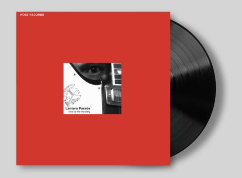 Lantern Parade  / 『love is the mystery』 (ROSE 266X/ANALOG ALBUM)