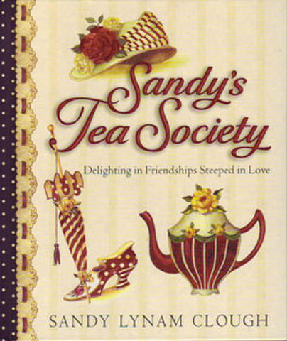 SANDY'S TEA SOCIETY / Sandy Lynam Clough