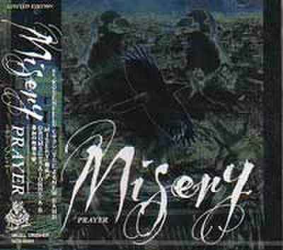 MISERY/PRAYER