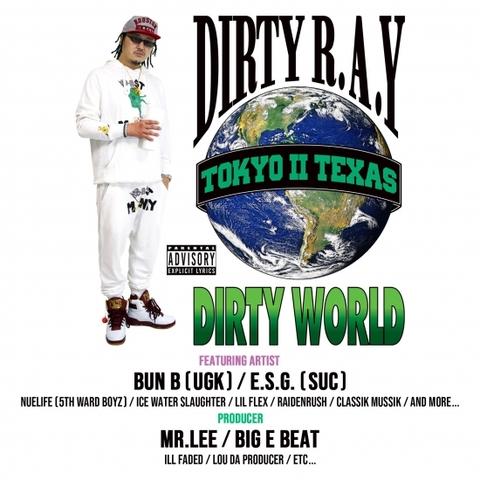 Dirty R.A.Y / Dirty World(Tokyo Ⅱ Texas)(CD)