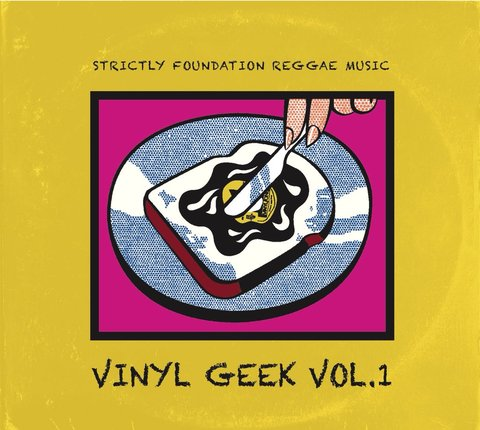 VINYL GEEK VOL.1 - STRICTLY FOUNDATION REGGAE MUSIC - [CD]