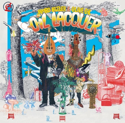 Jambo Lacquer & Olive Oil - OIL LACQUER [CD]