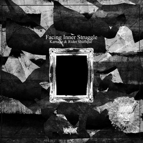 Karnage & Rider Shafique - Facing Inner Struggle[CD]