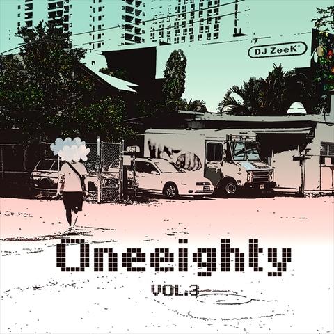 DJ ZEEK / ONEEIGHTY . Vol 3](CD)