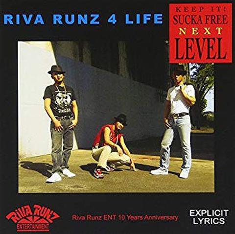 RIVA RUNZ ENTERTAINMENT(MOSS.KEY,DIRTY R.A.Y,JAMMY)  - RIVA RUNZ 4 LIFE