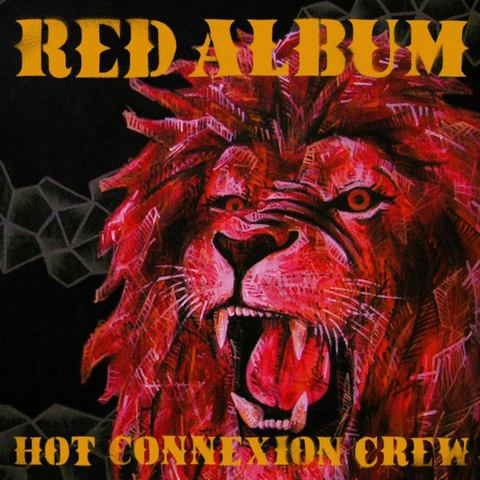 HOT CONNEXION CREW - RED ALBUM