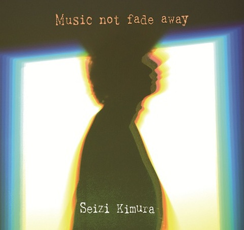 Music not fade away