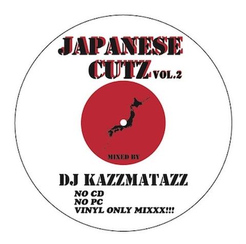 DJ KAZZMATAZZ / JAPANESE CUTZ VOL.2 (REISSUE)