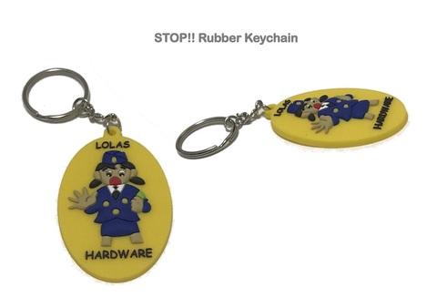 Lola's Hardware/ STOP!! Rubber Keychain