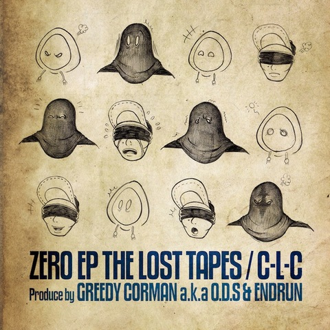 "C-L-C ""ZERO EP THE LOST TAPES"""
