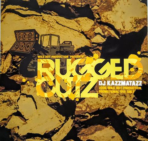 DJ KAZZMATAZZ / RUGGED CUTZ