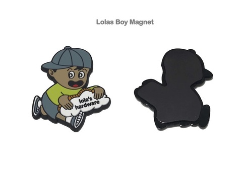 LOLA'S HARDWARE / Lolas Boy Magnet