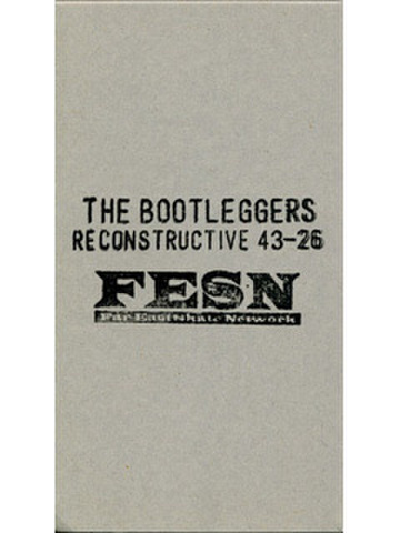 FESN / DVD [THE BOOTLEGGERS]
