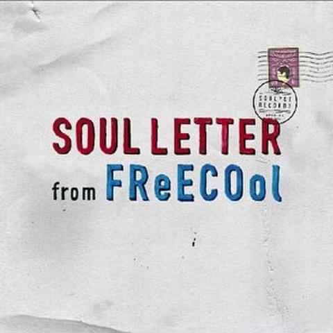 FReECOol - SOUL LETTER