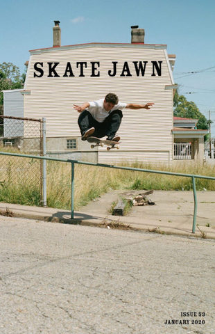 SKATE JAWN ISSUE 53