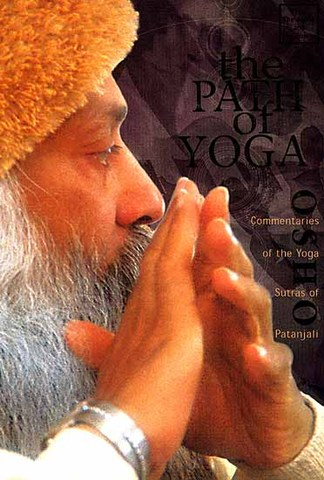 The Path of Yoga: Commentaries of the Yoga Sutras of Patanjali