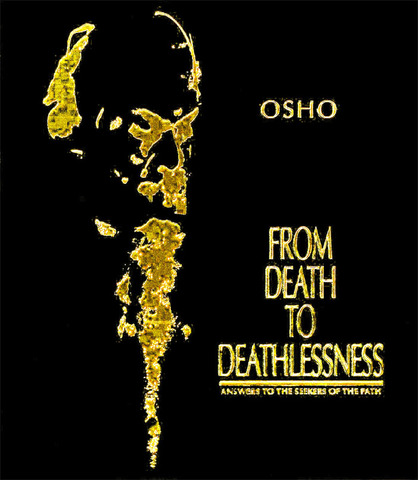 From Death to Deathlessness: Answers to the Seekers on the Path